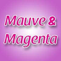 Mauve & Magenta